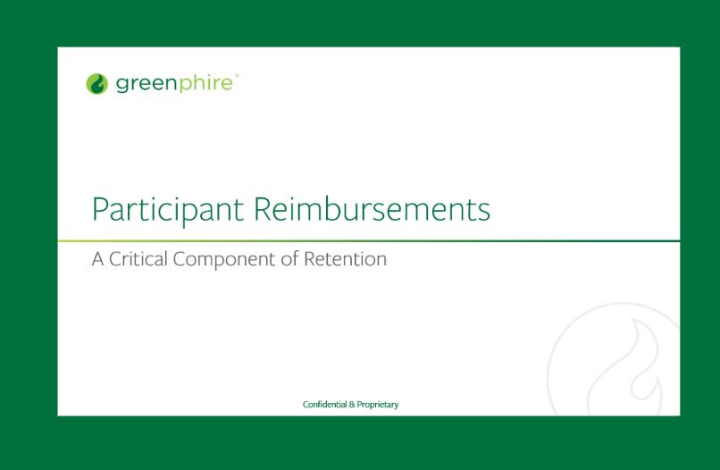Participant Reimbursements: A Critical Component of Retention